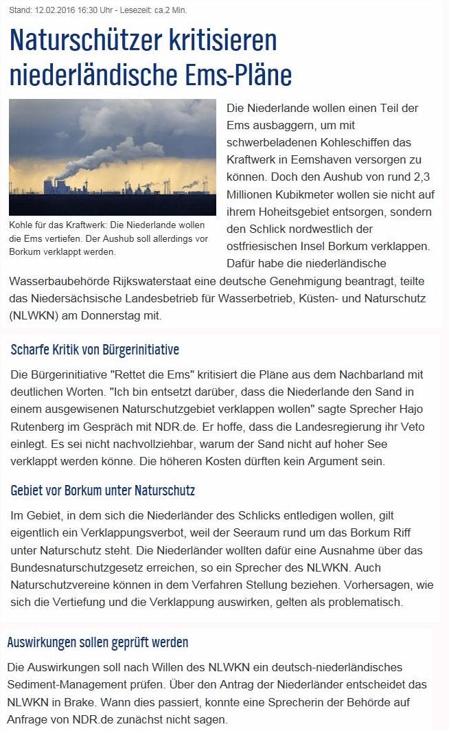 Meldung auf http://www.rettet-die-ems.de, die befürchten lässt, dass neben den Baggerungen für die MeyerWerft auch noch die Niederlande den Müllplatz Nationalpark nutzen wollen.